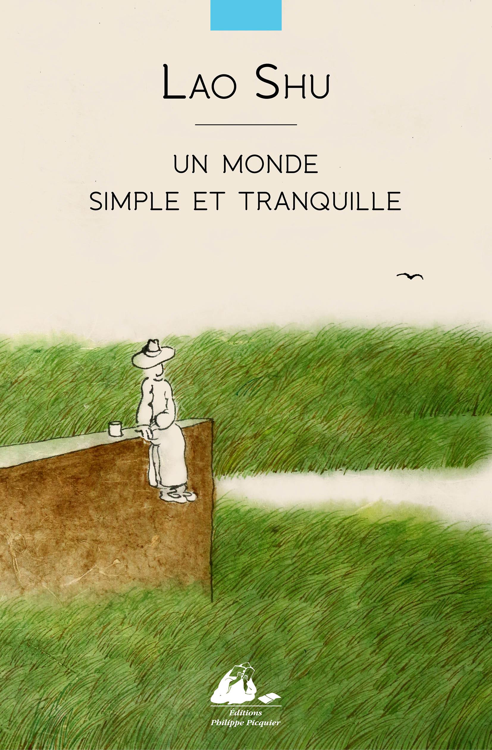 Un monde simple et tranquille